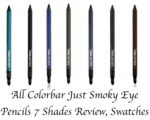 All Colorbar Just Smoky Eye Pencils 7 Shades Review, Swatches