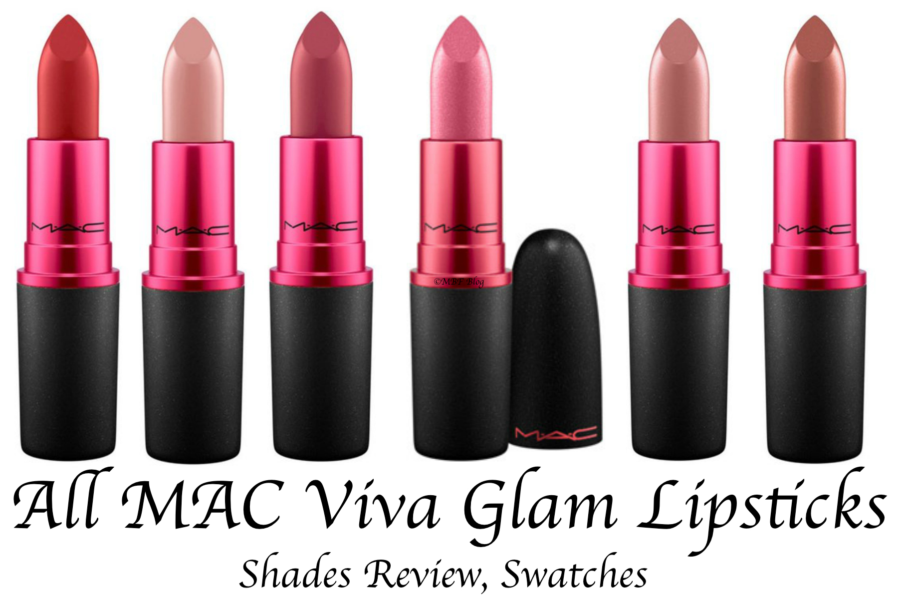 All MAC Viva Glam Lipsticks Shades Review, Swatches MAC ...
