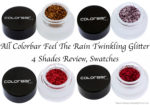 All Colorbar Feel The Rain Twinkling Glitter 4 Shades Review, Swatches